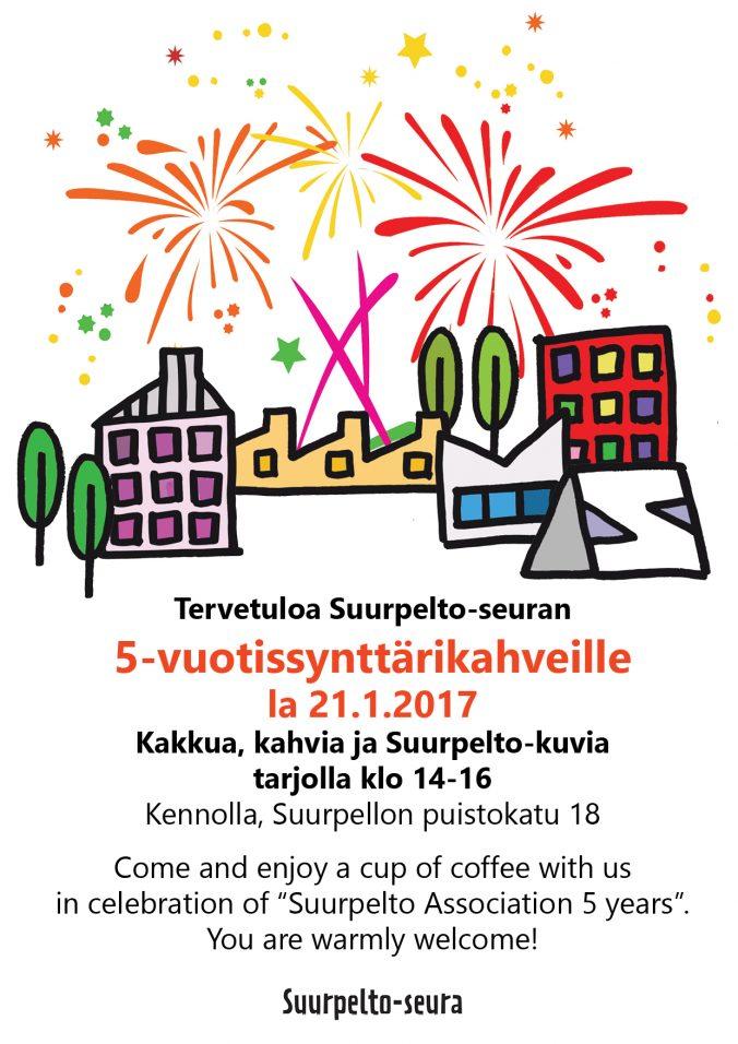 Tervetuloa Suurpelto-seuran 5-vuotiskahville lauantaina 21.1.2017 klo 14-16 Kennolle