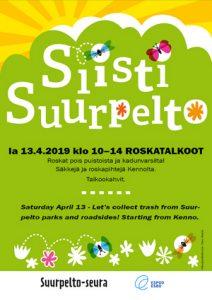 Siisti Suurpelto roskatalkoot lauantaina 13.4. klo 10-14. Roskapihtejä ja säkkejä Kennolta. Talkookahvit.