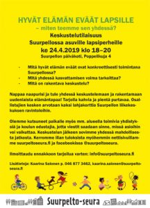 Asukasilta - Hyvän elämän eväät Suurpellon lapsille. Asukaskeskustelutilaisuus Suurpellon päiväkodilla ke 24.4.2019 klo 18.